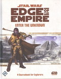 Edge of the Empire : Enter the Unknown - A Sourcebook for Explorers
