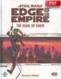 Edge of the Empire : The Jewel of Yavin - Adventure Module