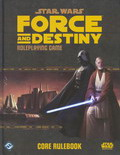 Force and Destiny : Core Rulebook