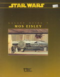 Galaxy Guide 7 : Mos Eisley