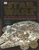 Star Wars Classic Trilogy Incredible Cross-Sections