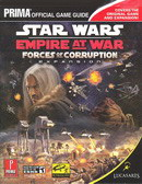 Star Wars Empire at War Forces of Corruption : Prima Official Game Guide