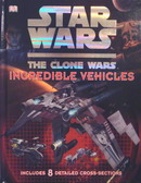 Star Wars The Clone Wars Incredible Vehicles