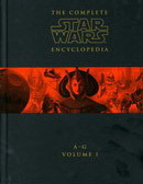 Star Wars The Complete Encyclopedia Volume 1 (A-G)