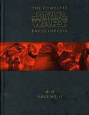 Star Wars The Complete Encyclopedia Volume 2 (H-O)