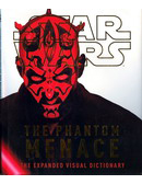 Star Wars The Phantom Menace The Expanded Visual Dictionary