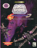Star Wars X-Wing Collector's CD-ROM : The Official Strategy Guide