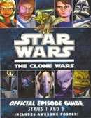 The Clone Wars - Official Episode Guide : Series 1 and 2
