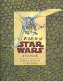 The Wildlife of Star Wars : A Field Guide