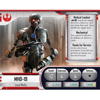 MHD-19, Loyal Medic