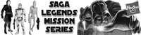 Hasbro Star Wars Saga Legends & Mission Series 2013